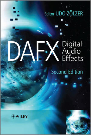 DAFX Digital Audio Effects (Second Edition)